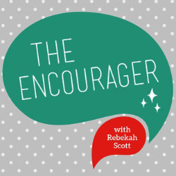 Encourager Podcast